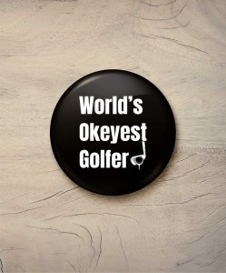 Button world's okeyest golfer